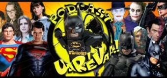 Podcast Uarévaa #183 – Duelo de Intérpretes