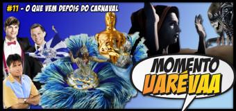 Momento Uarévaa #11 – O Que Vem Depois do Carnaval