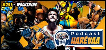 Podcast Uarévaa #231 – Wolverine