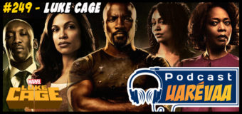 Podcast Uarévaa #249 – Luke Cage