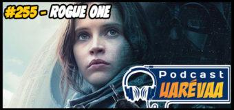 Podcast Uarévaa #255 – Rogue One