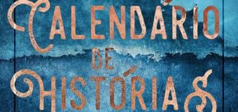 Confira o projeto Calendário de Histórias