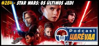 Podcast Uarévaa #284 – Star Wars: Os Últimos Jedi